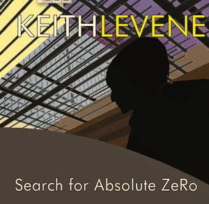 Image of Keith Levene - Search For Absolute Zero Ltd Edition Double Vinyl LP