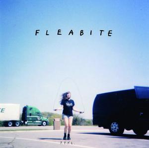 """Image of Fleabite- T.T.Y.L. 7"""""""