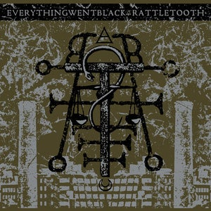 Image of EVERYTHING WENT BLACK | RATTLETOOTH SPLIT