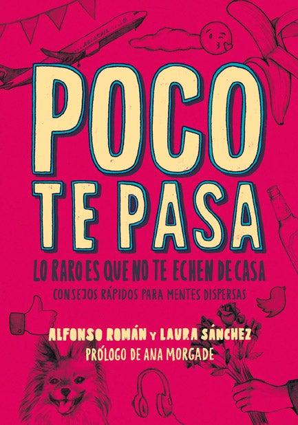 Image of Poco te pasa