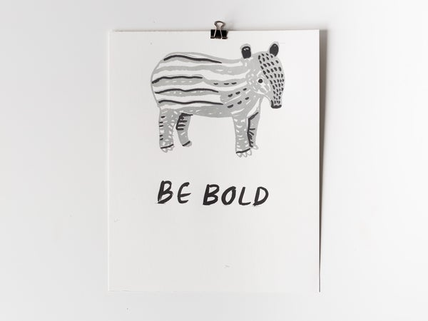 Image of Tapir (It's a kind of animal) Be Bold Poster