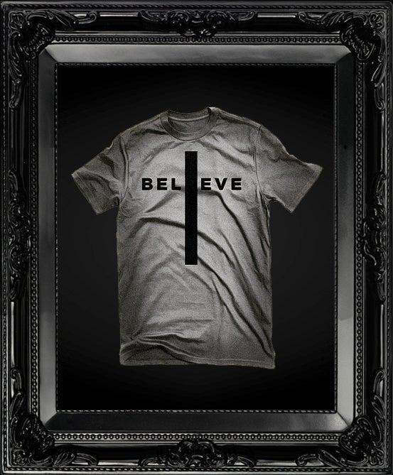 Image of I Believe (Tee) [Pre-Order]