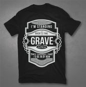 "Image of ""Standing Over The Grave"" T-Shirt"