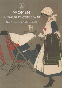 Image of Women in the First World War. Neil R story & Molly Housego