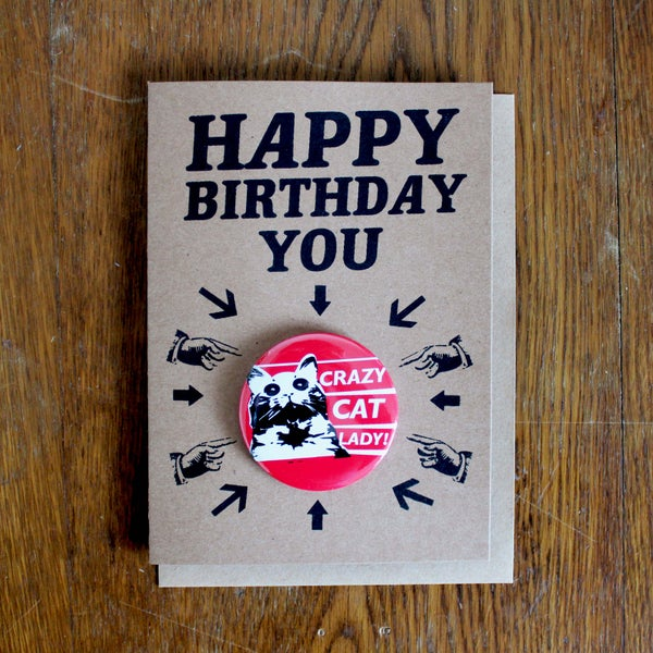 Image of Crazy Cat Lady Birthday Badge Card