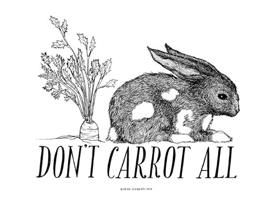 Image of Don't Carrot All / Mini Print