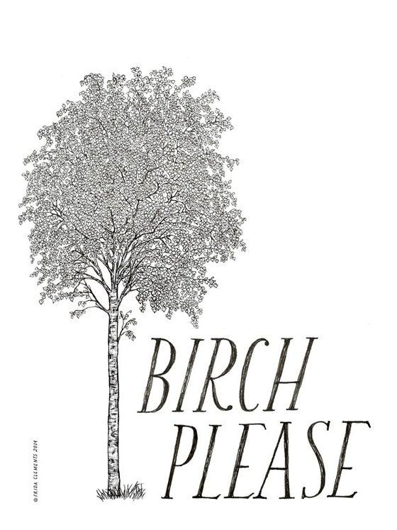 Image of Birch Please / Mini Print