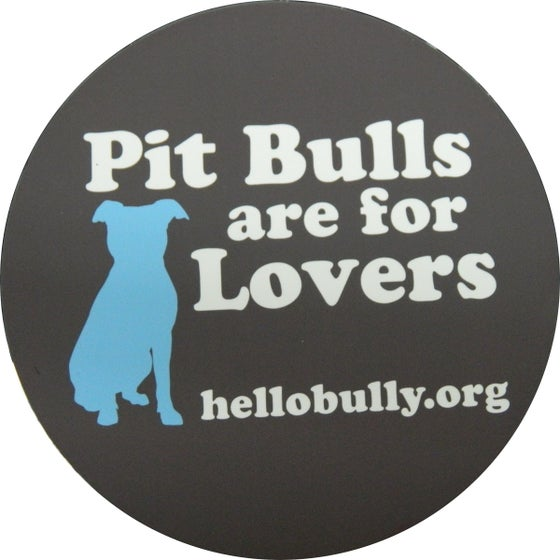 Image of Pit Bulls are for Lovers Magnet