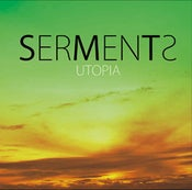 Image of SERMENTS - UTOPIA 1st Album