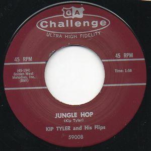 "Image of 7"" Kip Tyler & His Flips : Jungle Hop / Ooh Yeah Baby."