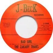 """Image of 7"""" The Zakary Thaks : Bad Girl / I Need You."""