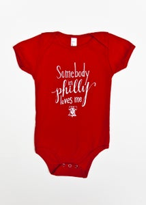 Image of Somebody Loves Me in Philly Onesie