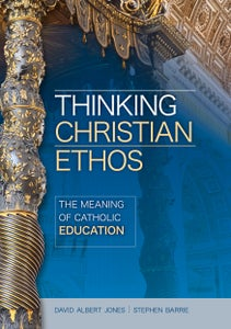 Image of Thinking Christian Ethos: The meaning of Catholic education