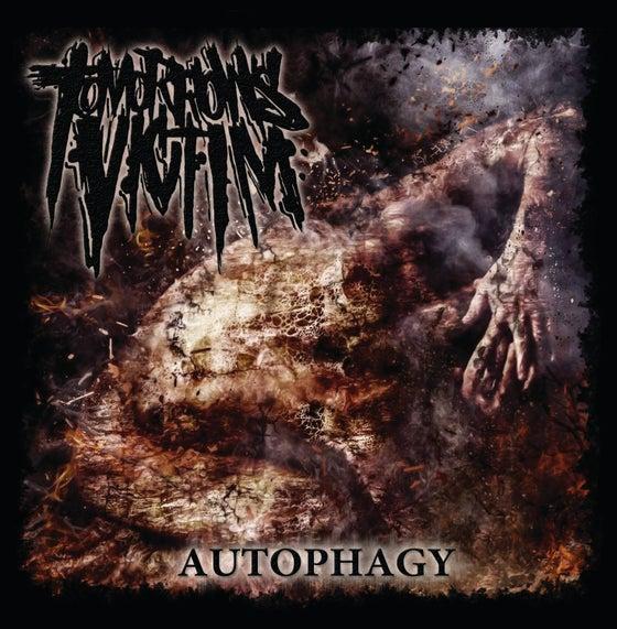 Image of Tomorrow's Victim - Autophagy
