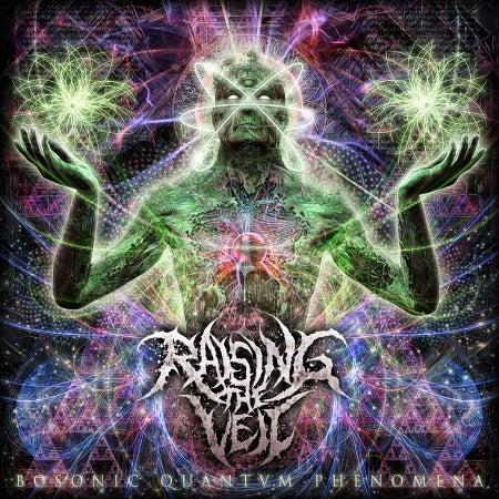 Image of RAISING THE VEIL - BOSONIC QUANTVM PHENOMENA CD