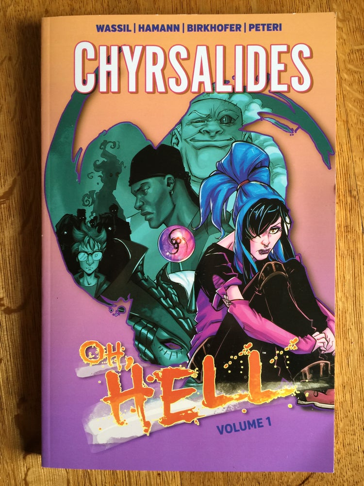 Image of Oh, Hell Volume 1: CHYRSALIDES