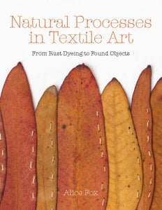 Image of Natural Processes in Textile Art : signed copy