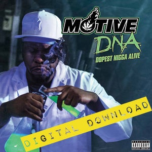 Image of [Digital Download] Motive - D.N.A. Dopest Nigga Alive - DGZ-037