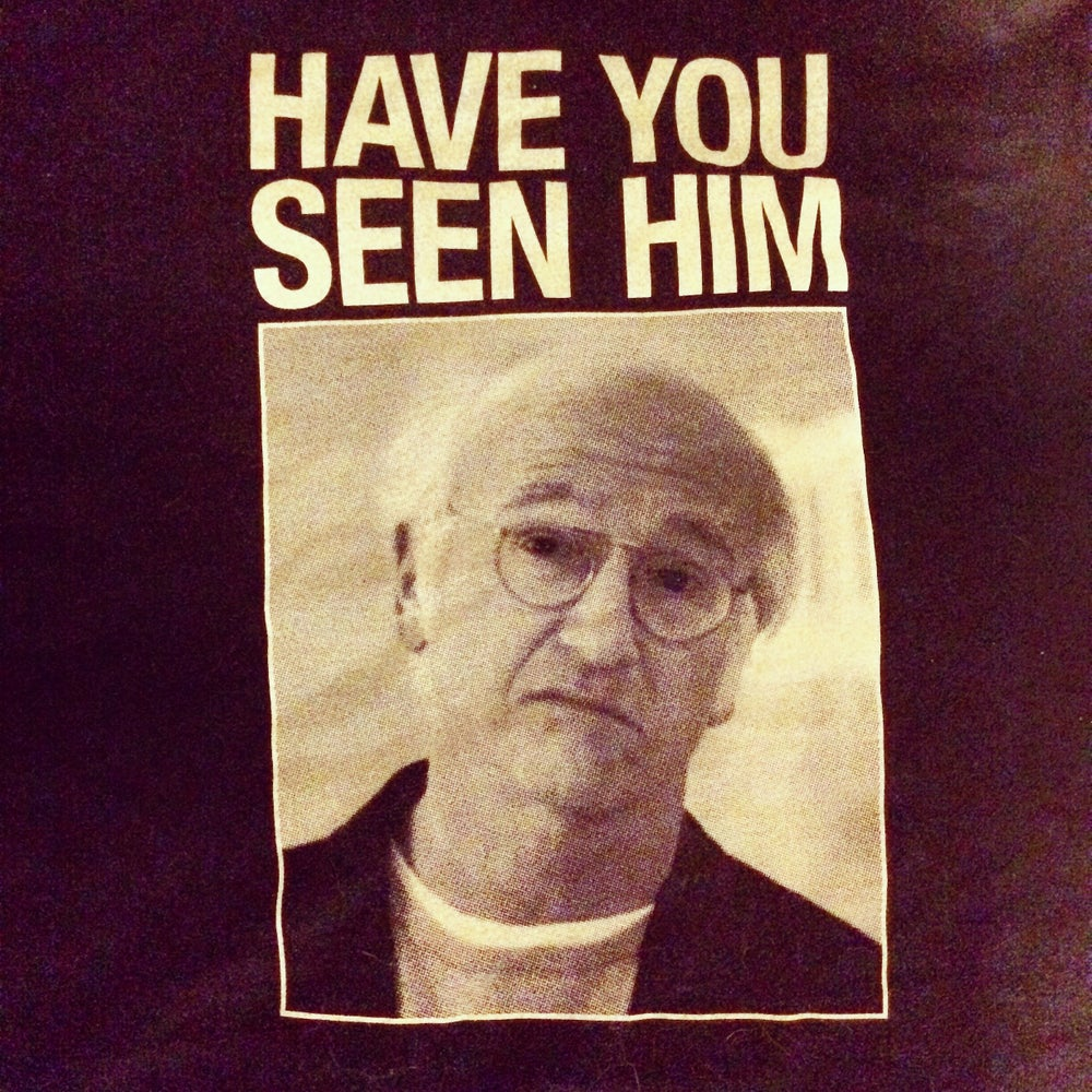 Image of Have You Seen LD - tshirt