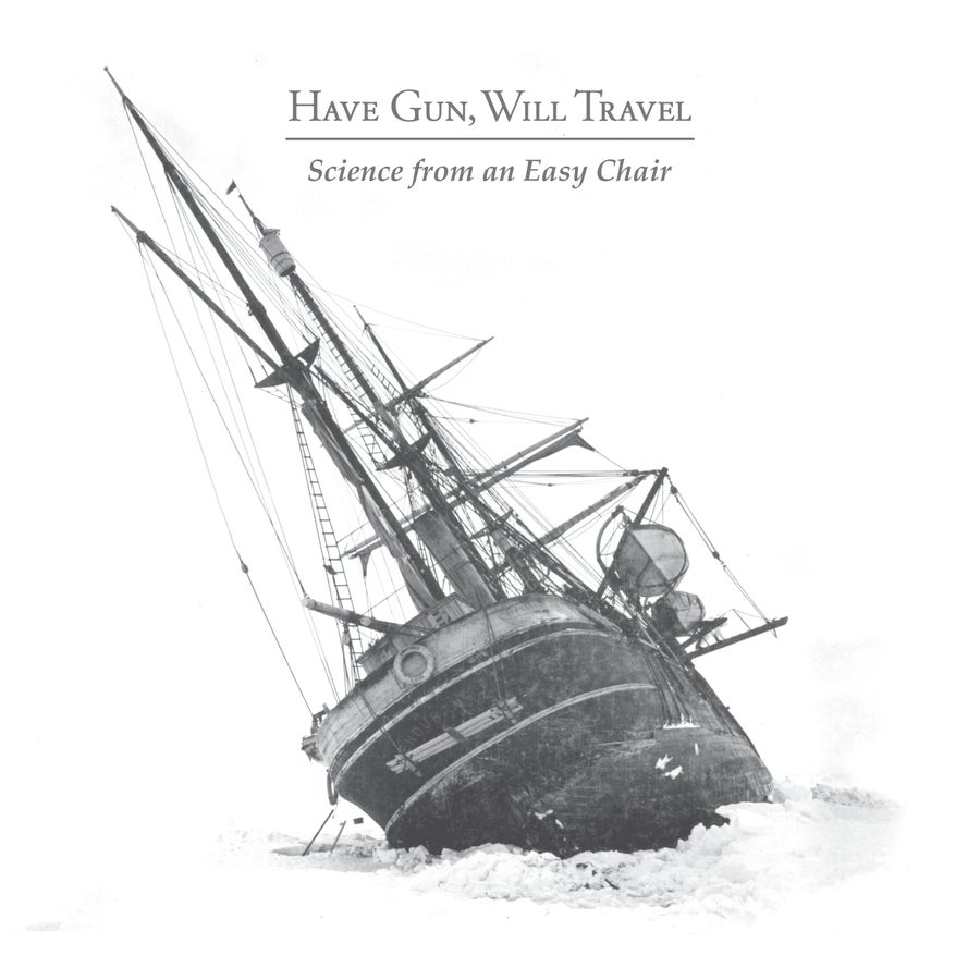 Image of Have Gun, Will Travel - Science from an Easy Chair {White Vinyl}