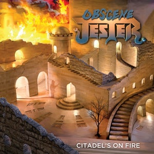 Image of OBSCENE JESTER - Citadel's On Fire [BOOTCAMP SERIES #22]