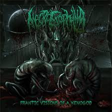 Image of Necroexophilia - Frantic visions of a xenogod