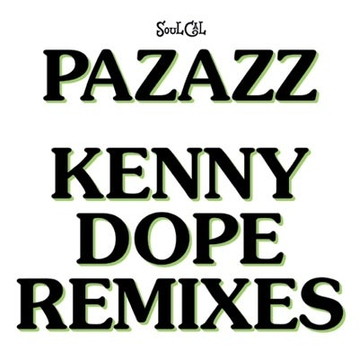 Image of PAZAZZ–SO HARD TO FIND: KENNY DOPE REMIXES