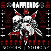 Image of Caffiends - No Gods No Decaf (Cassette)