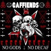 Image of Caffiends - No Gods No Decaf (Cassette)