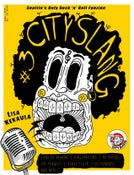 Image of CITY SLANG 'ZINE #3 - Seattle's Only Rock 'n' Roll Fanzine