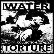 Image of Water Torture - Collection Lp