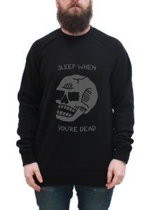 Image of Sleep When You're Dead Unisex Crewneck - Black