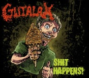 Image of Gutalax - Shit Happens Cd