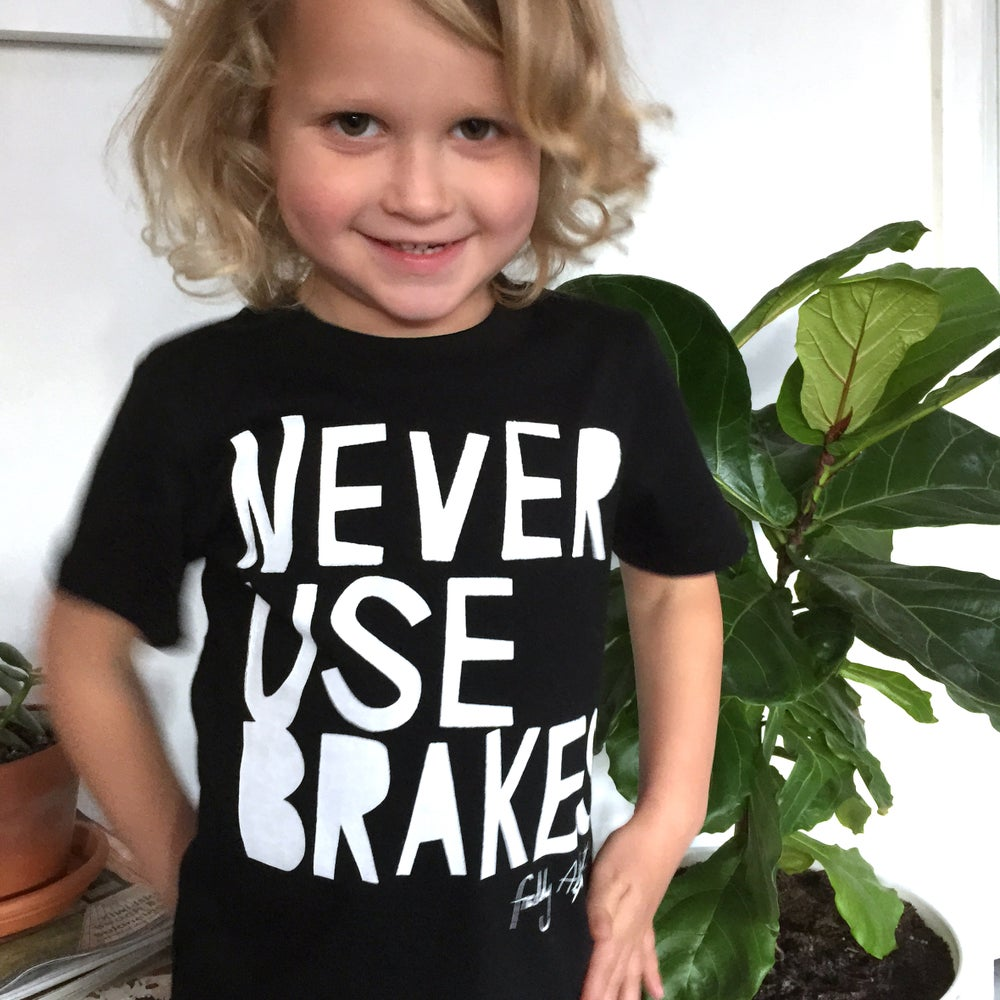 Image of Never Use Brakes T-shirt