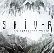 Image of SHIV-R - On Blackened Wings (CD - EP - 2015)