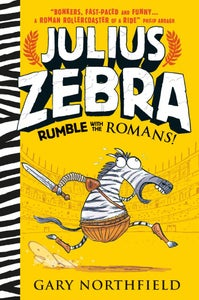 Image of Julius Zebra: Rumble With The Romans - Signed and sketched