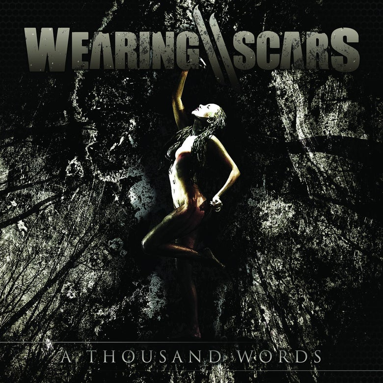 Image of Wearing Scars - 'A Thousand Words' CD