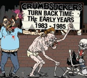 "Image of CRUMBSUCKERS ""Turn Back Time: The Early Years 1983-1985"" Double CD"