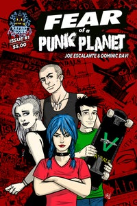 Image of Fear Of A Punk Planet Comic Book: Issue 1 (Limited First Printing)