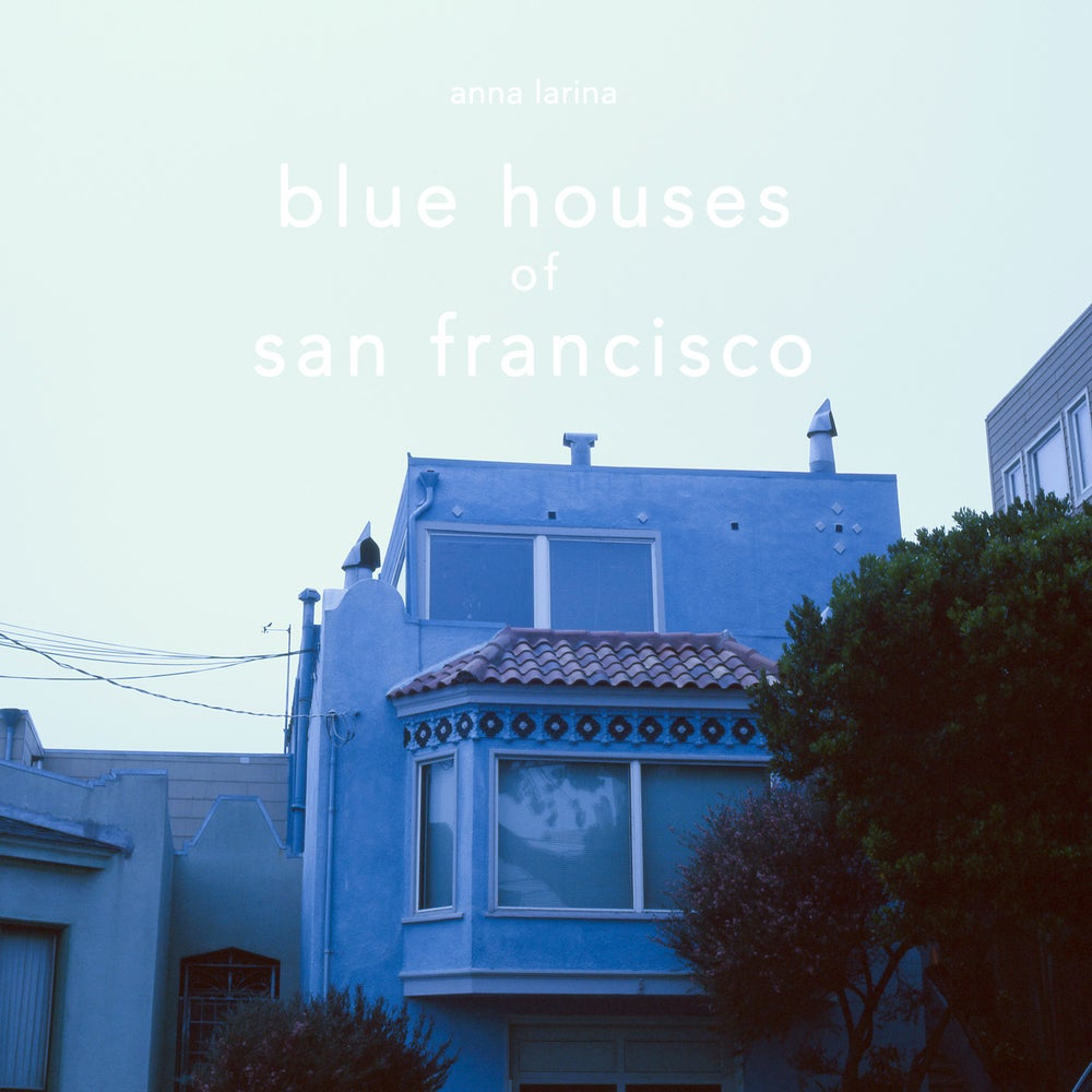 Image of Blue Houses of San Francisco, the book