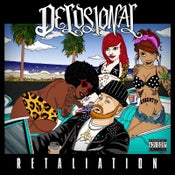 Image of Delusional - Retaliation