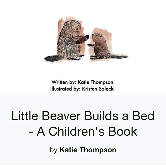 Image of Little Beaver Builds a Bed - Signed Copy