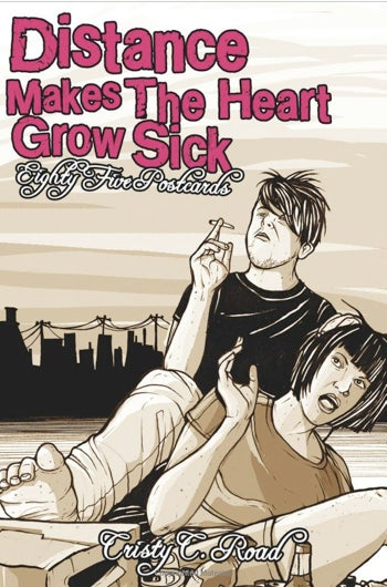 Image of DISTANCE MAKES THE HEART GROW SICK Postcards 2001-2007 (Microcosm, 2007, Paperback)