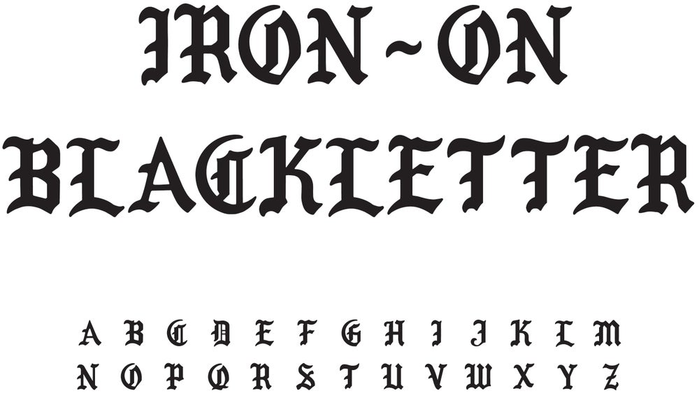 yr face iron on blackletter With iron on letters font style