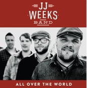 Image of JJ Weeks Band All Over the World CD