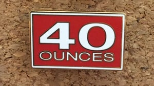 Image of 40 Ounce Lapel Pin