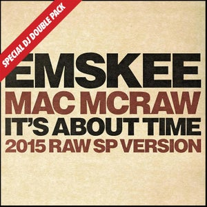 """Image of EMSKEE / MAC McRAW / NICK WIZ 'IT'S ABOUT TIME' 7"""" SPECIAL DJ DOUBLE PACK"""