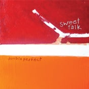 Image of Sweet Talk - 'Double Perfect' LP (12XU 077-1)