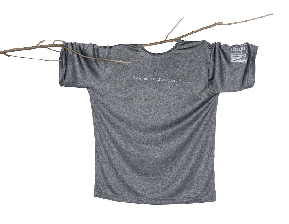 """Image of """"how much further"""" T-shirts"""
