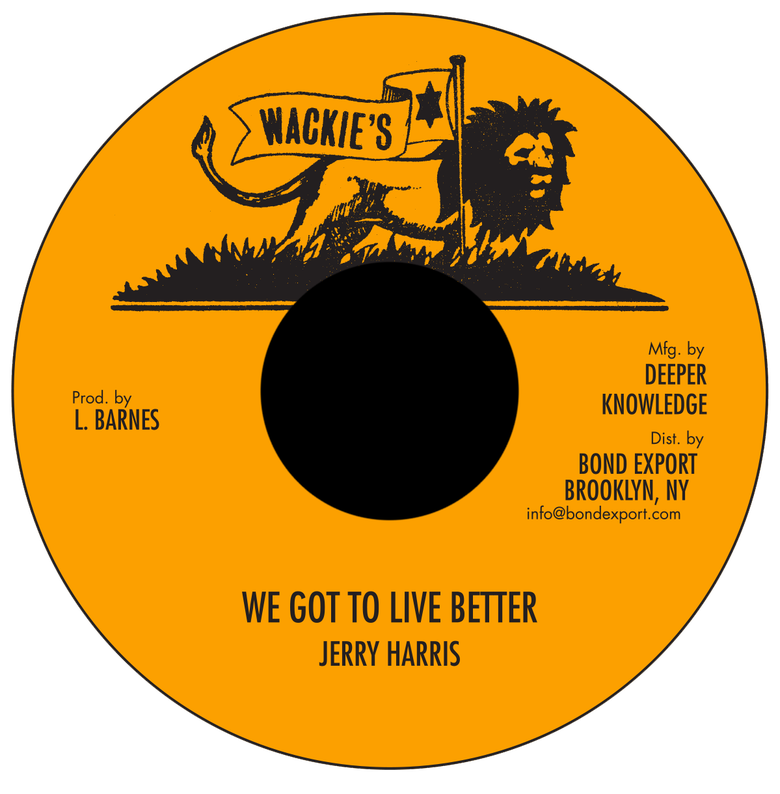 "Image of Jerry Harris / Harold Butler - We Got to Live Better / Dedication Rock 7"" (Wackie's)"